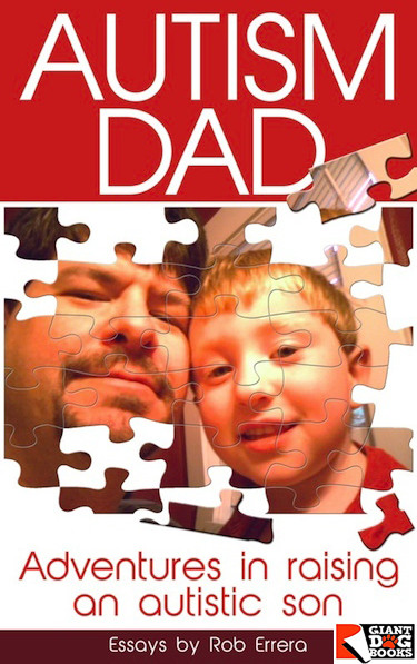 Autism Dad by Rob Errera